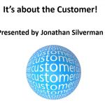It's all about the Customer – Video