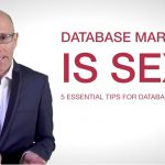 Database Marketing is Sexy & you Know it
