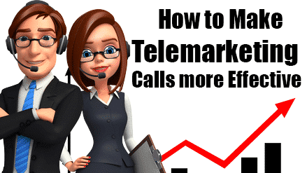 making telemarketing calls more effective