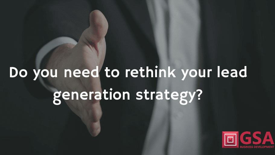 do you need to rethink your lead strategy